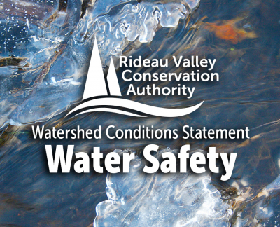 Heavy Rains will lead to Unsafe Conditions on Rivers and Lakes Throughout Rideau Watershed