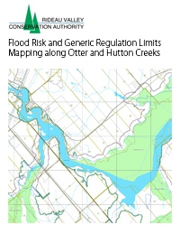 Otter and Hutton Creeks - Flood Risk and Generic Regulation Limits Mapping Along Otter and Hutton Creeks, 2016